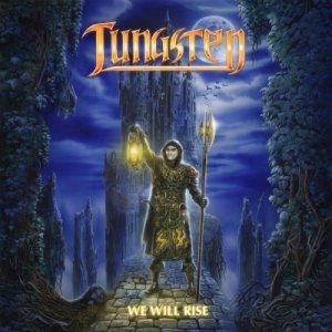 WE WILL RISE / TUNGSTEN