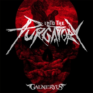 INTO THE PURGATORY / GALNERYUS
