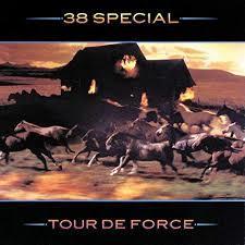 TOUR DE FORCE / 38SPECIAL
