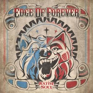 NATIVE SOUL / EDGE OF FOREVER