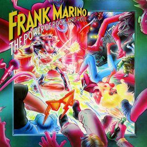 POWER OF ROCK N ROLL / FRANK MARINO & MAHOGANY RUSH
