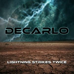 LIGHTNING STRIKES SWICE / DECARLO