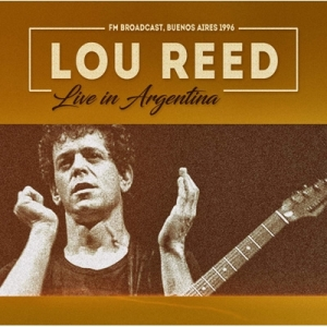 Lou Reed『Live In Argentina』