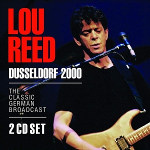 Lou Reed『Dusseldorf 2000』