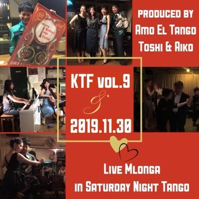 2019.11.30 KTF vol9 Live Mlonga in Saturday Night Tango