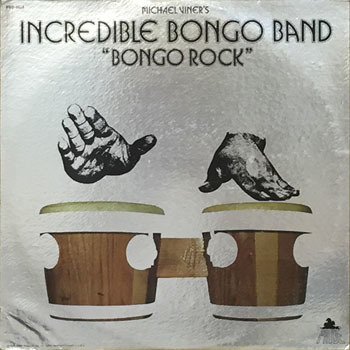 1 SL_MICHAEL VINERS INCREDIBLE BONGO BAND_BONGO ROCK_20190826