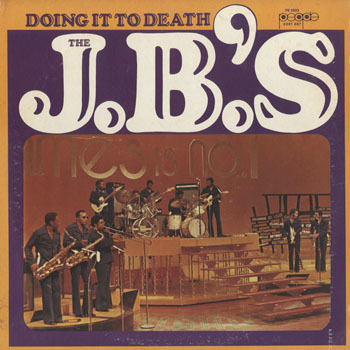3 SL_FRED WESLEY and THE JBS_DOING IT TO DEATH_20190826