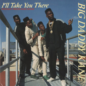 HH_BIG DADDY KANE_ILL TAKE YOU THERE_20190828