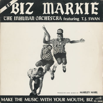 HH_BIZ MARKIE_MAKE THE MUSIC WITH YOUR MOUTH BIZ_20190914