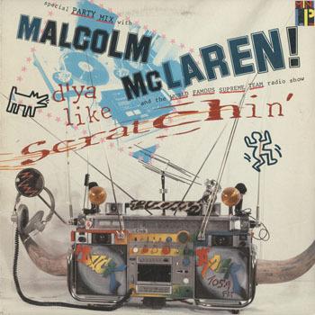 MALCOLM McLAREN_DYA LIKE SCRATCHIN_20191118