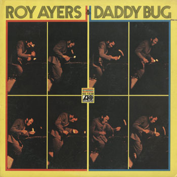 JZ_ROY AYERS_DADDY BUG_20191123