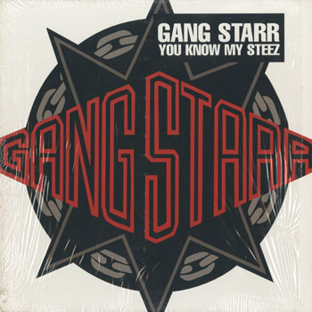 HH_GANG STARR_YOU KNOW MY STEEZ_20191203