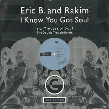 HH_ERIC B and RAKIM_I KNOW YOU GOT SOUL REMIX_20191223