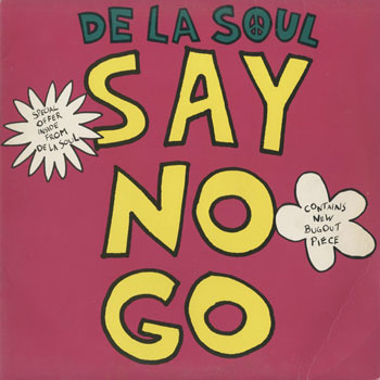 DE LA SOUL_SAY NO GO_20200109