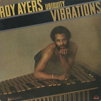 ROY AYERS UBIQUITY_ VIBRATIONS_20200115