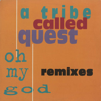 A TRIBE CALLED QUEST_Oh My God UK Remix_20200122