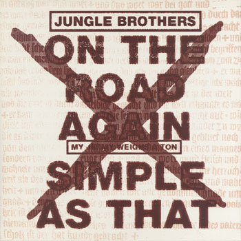 JUNGLE BROTHERS_On The Road Again_20200202