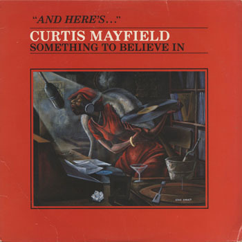 CURTIS MAYFIELD_Something To Believe In_20200209