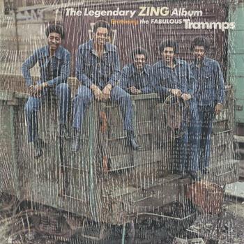TRAMMPS_The Legendary Zing Album_20200209
