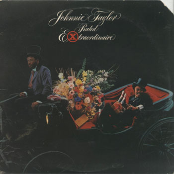 JOHNNIE TAYLOR_Rated Extraordinaire_20200214