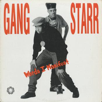 GANG STARR_Words I Manifest_20200221