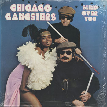 CHICAGO GANGSTERS Blind Over You_200223