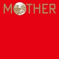 MOTHER オリジナル・サウンドトラック(完全生産限定盤)(アナログ盤) [Analog]