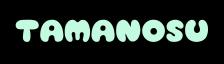 Tamanosu