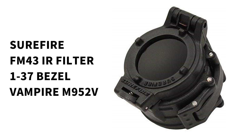 6-1 実物 SUREFIRE FM46 BLUE FILTER FM4X 1-37 BEZEL VAMPIRE M952V M900V IR
